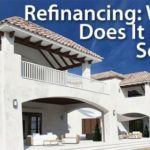 When Does Refinancing Make Sense?